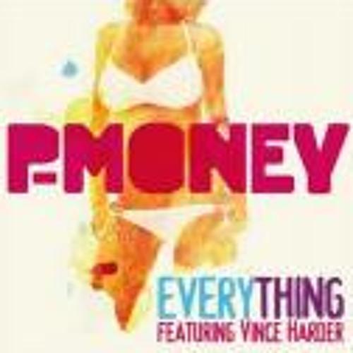 P-Money - Everything (LunyP Remix)