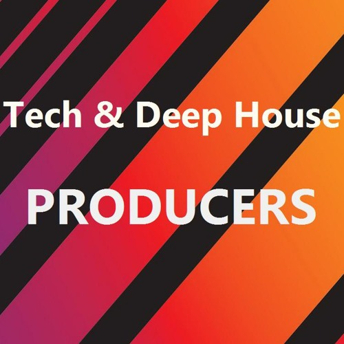 Tech & Deep House Producers