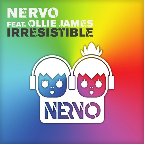 NERVO feat. Ollie James - Irresistible (Extended Mix)