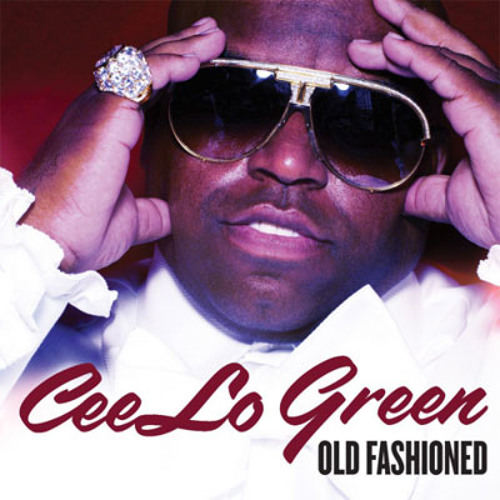 Cee Lo Green - Old Fashioned