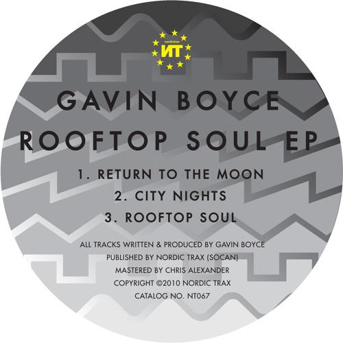 NT067 GAVIN BOYCE Rooftop Soul EP