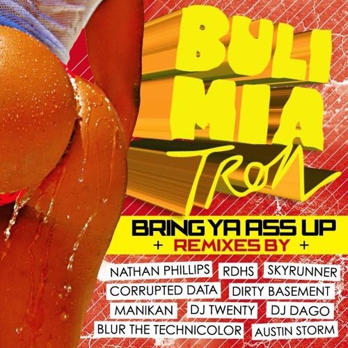 BUL!M!ATRON - Bring Ya Ass Up (Original Mix)