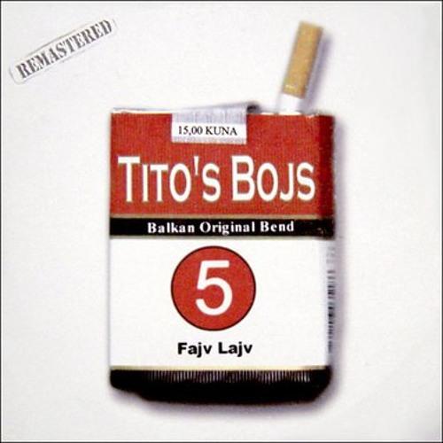 tito's bojs - tito's bojs song - fajv lajv