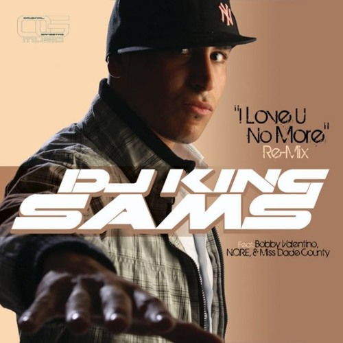DJ King SamS feat Bobby V, NORE and Gangsta Boo - I Love U No More