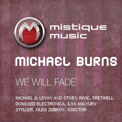 Mic Burns - We Will Fade (XSector remix)