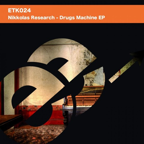 Nikkolas Research - Drugs Machine EP - Cuts ETK024