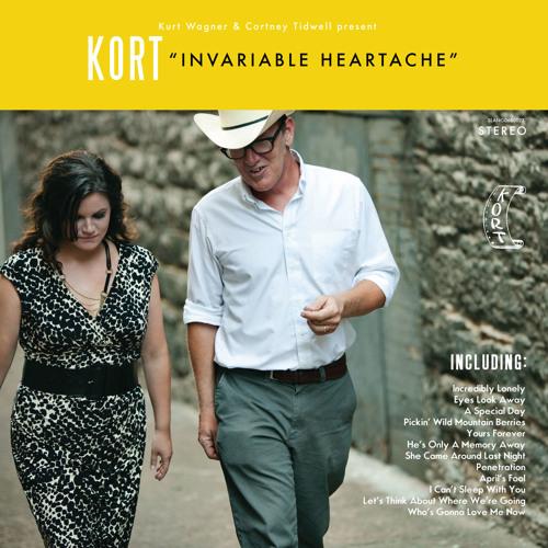 Kurt Wagner & Cortney Tidwell present KORT - Invariable Heartache