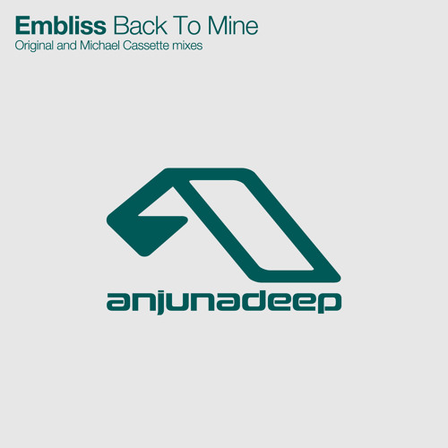 Embliss - Back To Mine