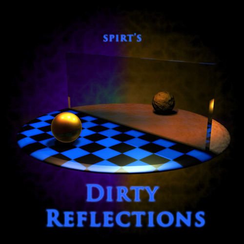 Dirty Reflections