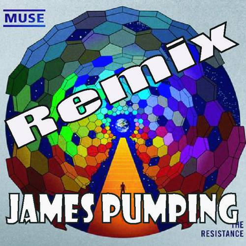 James Pumping_Muse_Uprising remix