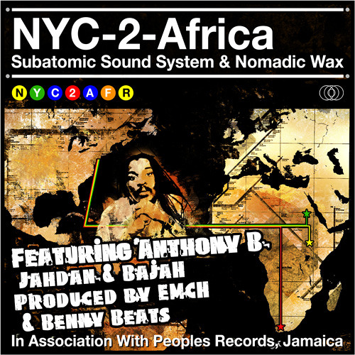 FREE DOWNLOAD! NYC-2-Africa Combination w/Anthony B, Bajah, & Jahdan Blakkamoore
