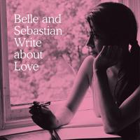 Belle & Sebastian - Come On Sister