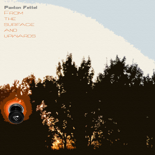 Paxton Fettel - Glow of fading lights