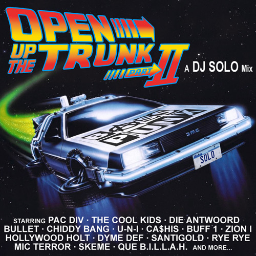 Open Up The Trunk Part 2 - DJ SOLO