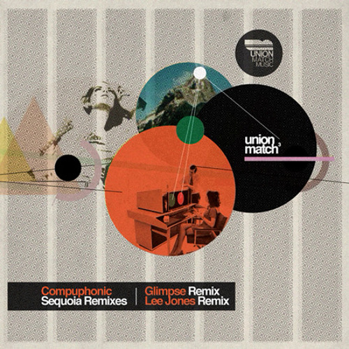 Compuphonic - Sequoia (Lee Jones Remix)