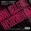 Dïddy, Dïrty Money, Erïck Morillo & Eddïe Thoneick - Hello Good Morning ( Elyass.B Edit)