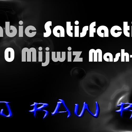 DJ RAW RK 2010 Arabic Satisfaction Mijwiz Mix