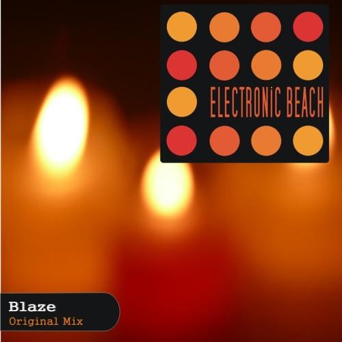 Blaze (Original Mix)