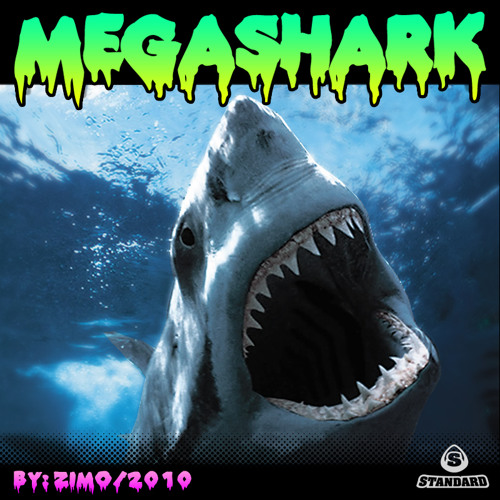 ZIMO - MEGASHARK (ORIGINAL MIX) *OUT NOW ON BEATPORT!
