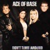 Ace of Base - Don't Turn Around 2009 (Radboy Club Mix)