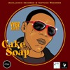 Vybz kartel ~Cake Soap~ {Oct 2010}