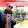 Download Vybz kartel ~Jah Jah Neva Fail I Yet {Oct 2010} Mp3