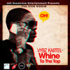 Download Vybz Kartel~  Whine To The Top ~{Clean Version} Nov 2010 Mp3