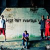 Not Yet Famous-I'm The Shit