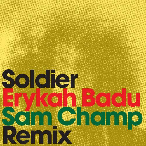 Soldier (Sam Champ Remix)
