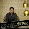 "Cheb Khalid ""Abdel"" Mix By Dj Roidnax"