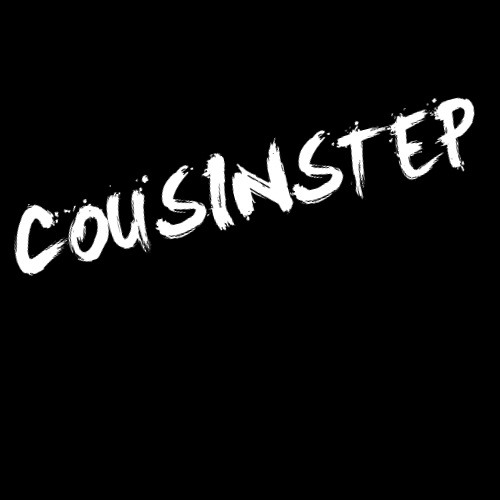 Cousinstep (Dubstep!)