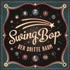 Der Dritte Raum - Swing Bop (Original Mix)