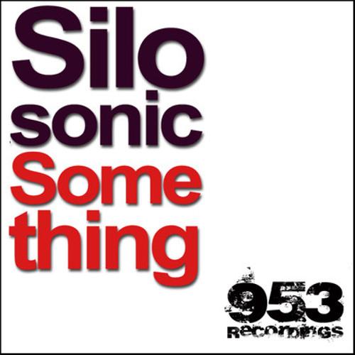 Silosonic - Something 2010 (The Sanfernando Sound Remix) CLIP