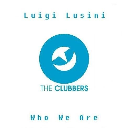 Luigi Lusini - Who We Are (Original Mix) By AyhaM VaN BuureN
