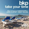 BKP - Take Your Time (Open Cluster Remix) - Dusted Breaks [DBR030]