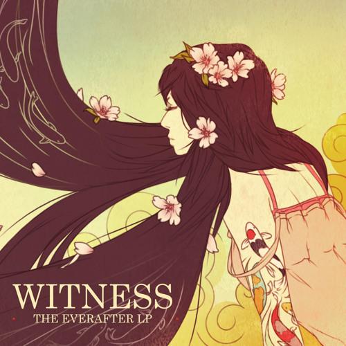 Witness - Watercolors