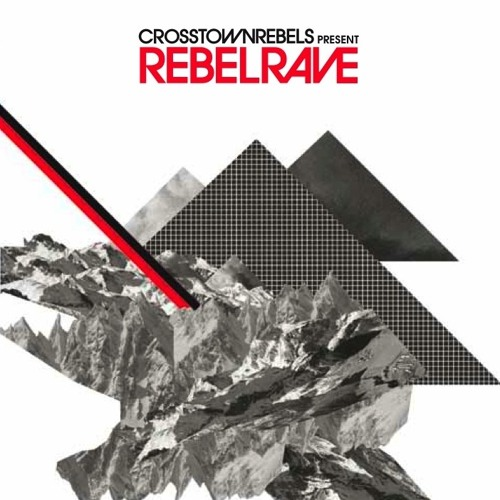 Rebel Rave Album Sampler