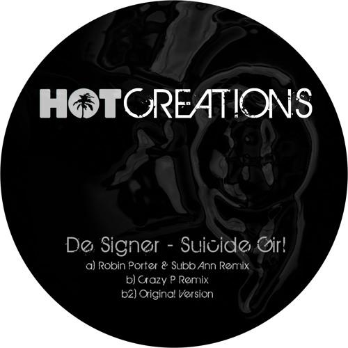 De Signer - Suicide Girl (Robin Porter & Subb-an Remix) - Hot Creations