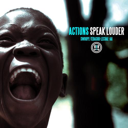 """Swoope """"Actions Speak Louder"""" ft. Lecrae, Tedashii, Jai"""