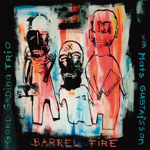 Gord Grdina Trio - F.W.R.