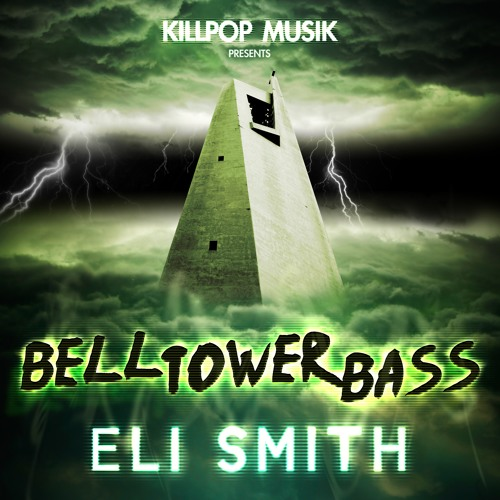 Eli Smith - Bell Tower Bass