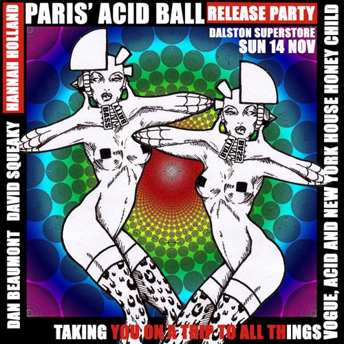 Paris' Acid Ball Fierce Mixtape