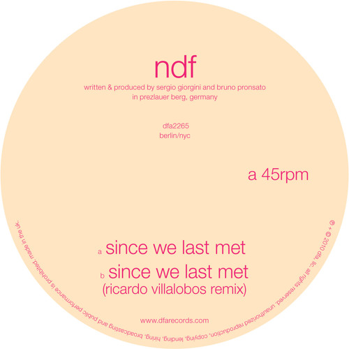 NDF - Since Last We Met