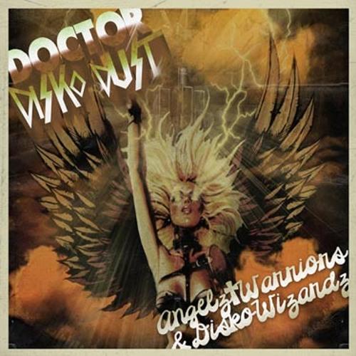 Angels, Warlordz & Disko Wizardz