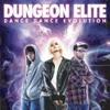 Dungeon Elite [**] - Destroy The Runner