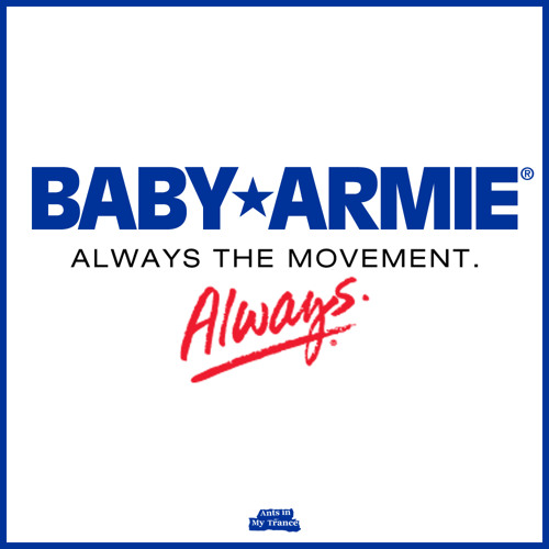 Baby Armie - Always the Movement