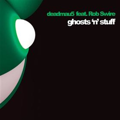 Deadmau5 - Ghosts 'N' Stuff(Sub Focus Remix)