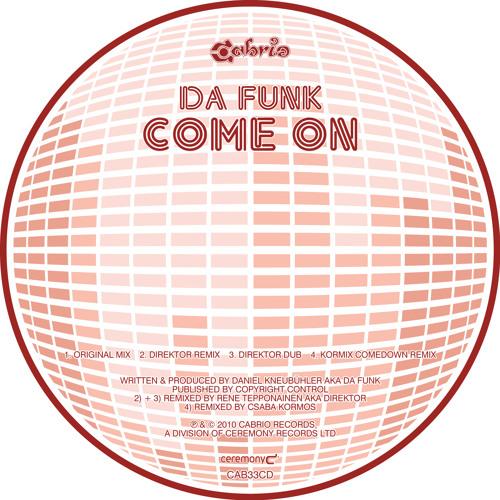 Da Funk-Come On