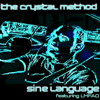 The Crystal Method - Sine Language feat LMFAO (Datsik REMIX)