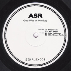 A2_ASR_God Was A Monkey (JPLS Remix)